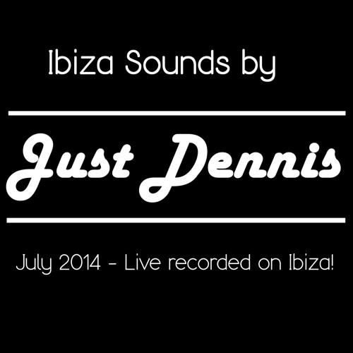 Ibiza Sounds July 2014 by Just Dennis ( live Ibiza set)