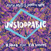 Unstoppable - R3HAB ft. Eva Simons (Pepsi Remix Machine Dantookthehouse Remix)
