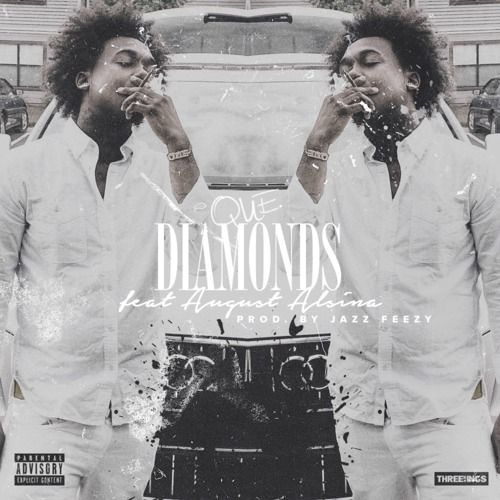 Que ft. August Alsina – Diamonds