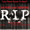 Lay Them To Rest (Lyrics: DNice - Music: DNice - Produced: Dark Infantry Productions / DIP