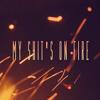 My Shit's on Fire (Prod. por Jars Man)Nukenin Tab, Fito.C & Quid Comba