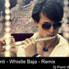 Heropanti - Whistle Baja - Remix - Dj Pravin (Ps Brothers)