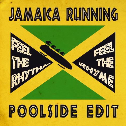 Jamaica Running (Poolside Edit)