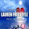 Young Drizzy - Lauren Freestyle (Prod. Dr. Freeze)