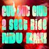 Cut Out Club - 2 Seat Ride (NDV RMX)