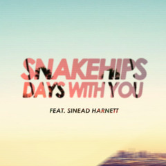 Days With You (ft Sinead Harnett)[Pomo Remix]