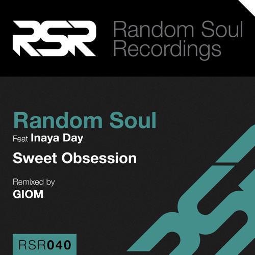 Random Soul - Sweet Obsession (Giom Remix) - Random Soul Recordings
