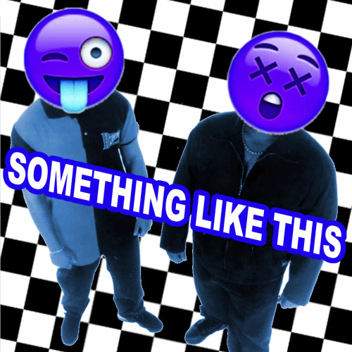 Something Like This (Original Mix) 3K Release
