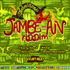 JAMBE-AN RIDDIM (MIXED BY Di NASTY)