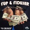 FUP & FIDUSER - VI CRUISER