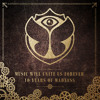 Tomorrowland - Music Will Unite Us Forever (Official Minimix)OUT NOW