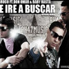 Te Ire A Buscar - Don Omar ft. Farruco and Baby Rasta