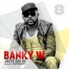 Banky W - Jaiye Ori Mi Prod Masterkraft