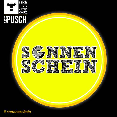 Reichelt & Raycoux vs. Nico Pusch - Sonnenschein (Original Mix)