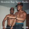 Houston Rap Tapes Radio (07-16-14)