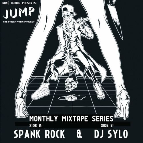 The JUMP Mixtape series: Spank Rock & DJ SYLO