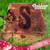 Life Is A Fairytale ft. Rob Lee (Outdoor Stereo Anthem 2014)