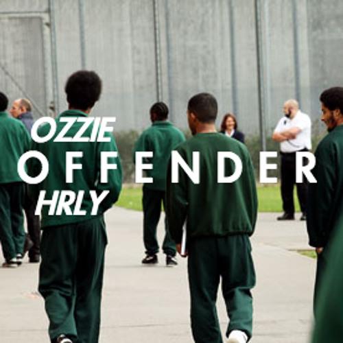 OZZIE & HRLY - Offender