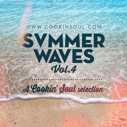 Summer Waves vol. 4 (Selected & Mixed by Cookin' Soul)