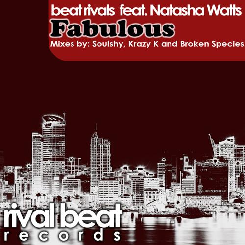 Beat Rivals - Fabulous ft. Natasha Watts (Soulshy Mix)