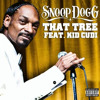 Snoop Dogg & Kid Cudy - That Tree (Funk Monster Remix 2011) FREE DOWNLOAD! mp3