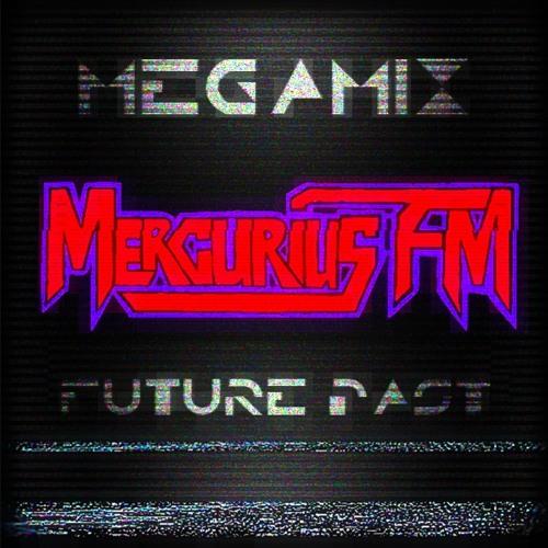 Mercurius FM - Megamix Future Past