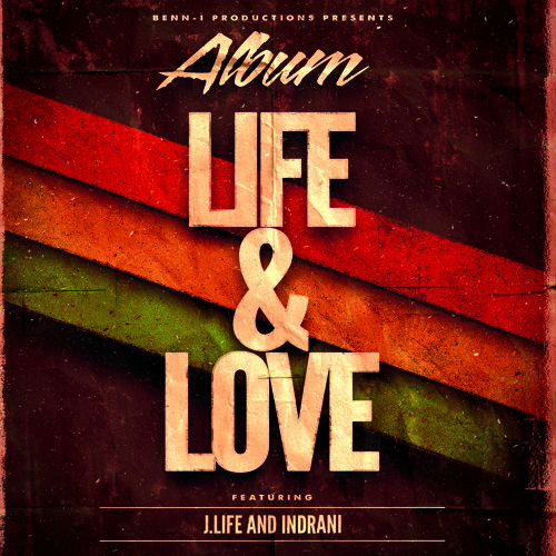 Benn-i Productions Proudly Presents Life and Love - J.Life and Indrani