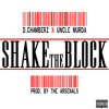 Dchamberz | Uncle Murda - Shake The Block (Prod. By The Arsenals)