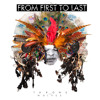 From First To Last - Cashing Out