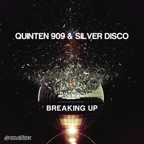 Quinten 909 & Silver Disco - Breaking Up