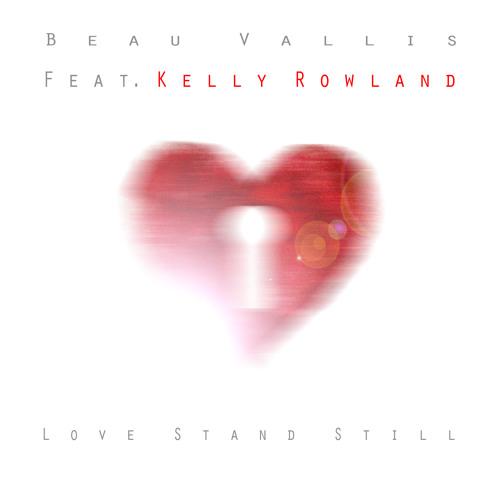 Love Stand Still Feat. Kelly Rowland (Prod. by Da Internz)