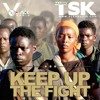 Mario Tsk - Keep Up The Fight