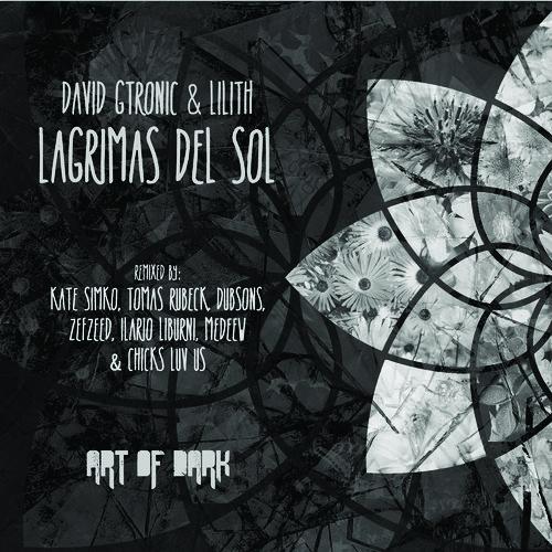 David Gtronic & Lilith (NL) - Lagrimas Del Sol (Dub Mix)