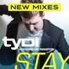 tyDi Ft. Dia Frampton - Stay (Steve James Remix)