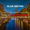 Ollie Gelton - This Is Amsterdam (Original Mix)