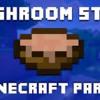 """Mushroom Stew"" A Minecraft Song Parody of Taylor Swift's ""22"""