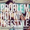 Problem - Hot Nigga (Remix) (DigitalDripped.com)