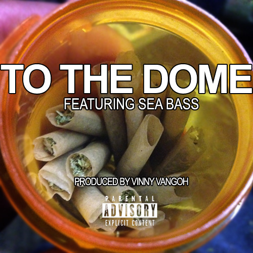 To The Dome feat. Seabass (Prod. by Vangoh)