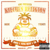 GMF Boss - Kitchen Religion Ft. Yung Quay & YD