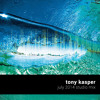 Tony Kasper - July 2014 Studio Mix
