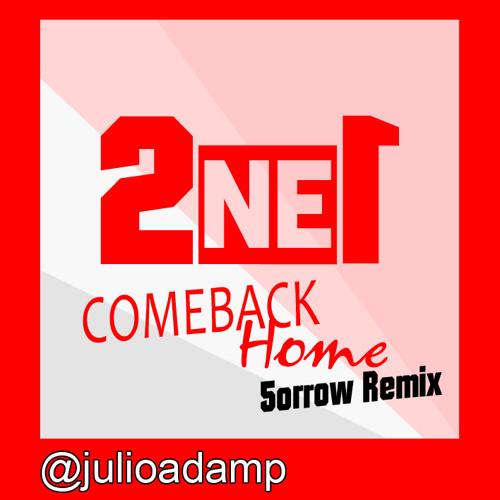 2NE1 - Comeback Home (Sorrow Remix)