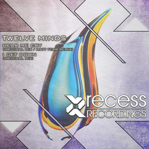 Twelve Minds - I Get Down (original mix) [Clip] Recess Recordings...