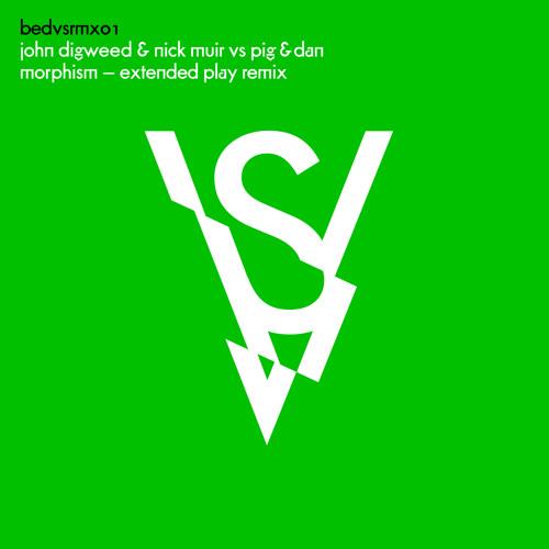 John Digweed & Nick Muir Vs Pig&Dan - Morphism ( Extended Play Remix)