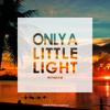 Only A Little Light(Honey remix)