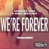 Were Forever (Choda Remix)