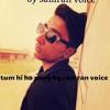 Tum Hi Ho song samran voice