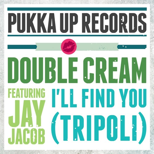 Double Cream ft. Jay Jacob - I'll Find You (Tripoli) [SNIPPET]