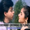 Download Aisi Deewangi Dekhi Nahi - ( Deewana ) - Delisious Action Shubham Agarwal - Dj (Fighter's Mix) Mp3