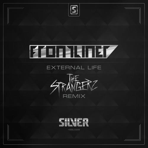 Frontliner - External Life (The Strangerz Remix) (#SSL029 Preview)
