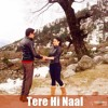 Tere Hi Naal - Kamal Khan -Aa gaye Munde U.K De